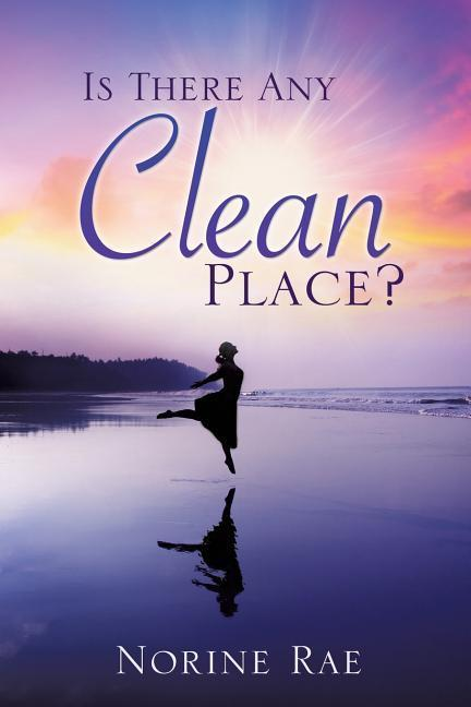 Is There Any Clean Place? als Taschenbuch