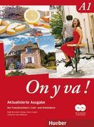 On y va ! A1. Lehr- und Arbeitsbuch mit komplettem Audiomaterial - Schulbuchausgabe ohne Lösungen. Aktualisierte Ausgabe