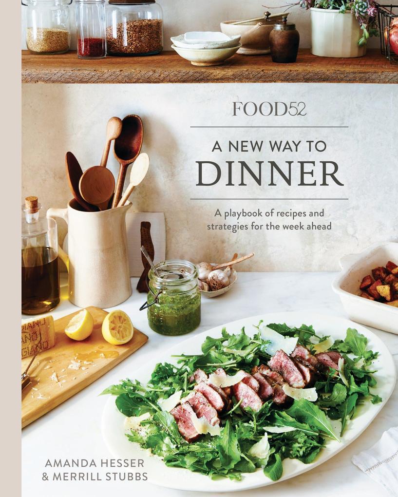 Food52: A New Way to Dinner als Buch von Amanda...