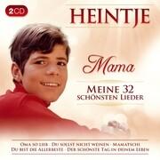 Mama-Meine 32 schönsten Lieder