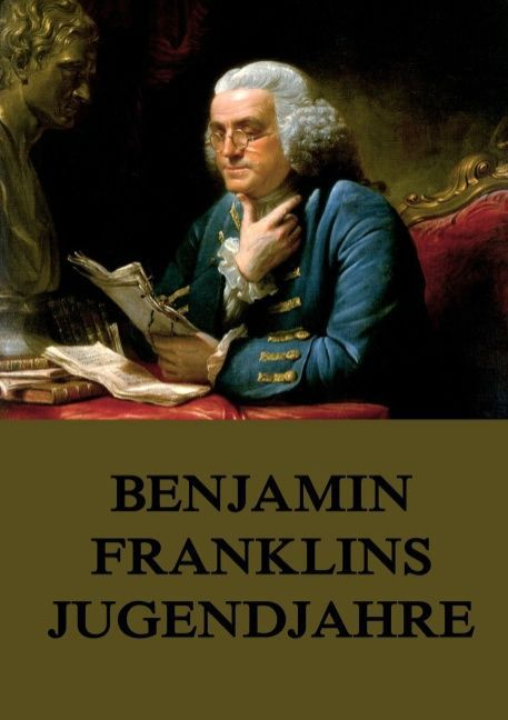 Benjamin Franklins Jugendjahre als Buch