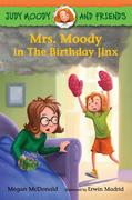 Judy Moody and Friends: Mrs. Moody in the Birthday Jinx