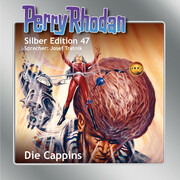 Perry Rhodan Silber Edition 47: Die Cappins