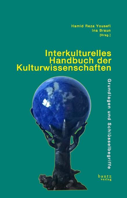 Interkulturelles Handbuch der Kulturwissenschaf...