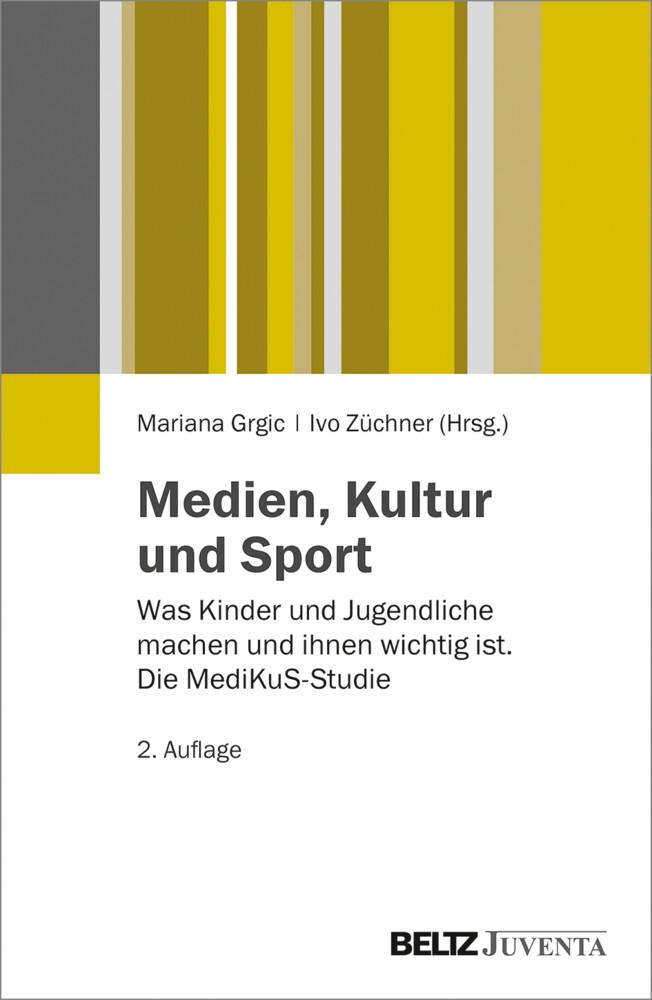 Medien, Kultur und Sport als Buch von