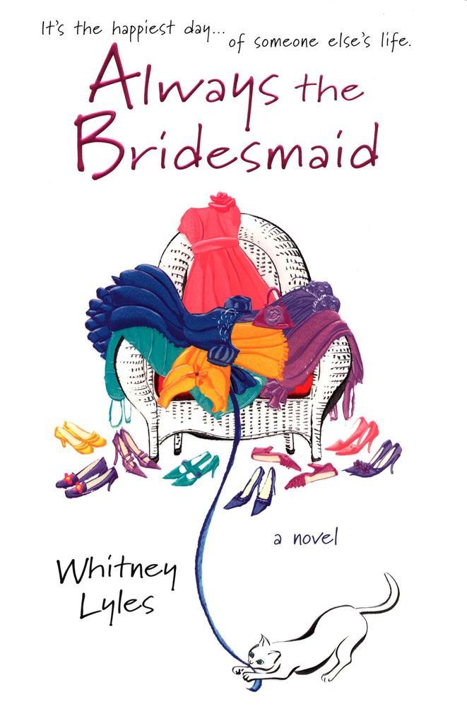 Always the Bridesmaid als Taschenbuch