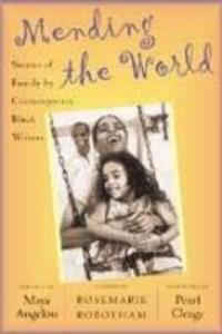 Mending the World: Stories of Family by Contemporary Black Writers als Taschenbuch