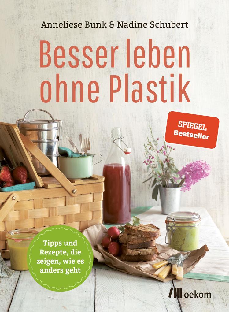 Besser leben ohne Plastik als eBook