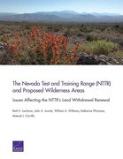 The Nevada Test and Training Range (Nttr) and Proposed Wilderness Areas: Issues Affecting the Nttr's Land Withdrawal Renewal