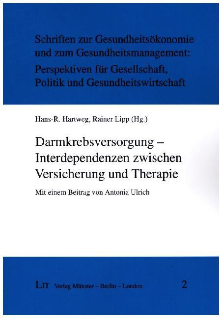 Darmkrebsversorgung - Interdependenzen zwischen...