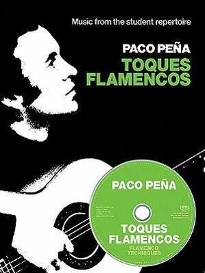 Paco Pena: Toques Flamencos (Book & CD) als Buch