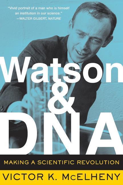 Watson and DNA: Making a Scientific Revolution als Taschenbuch