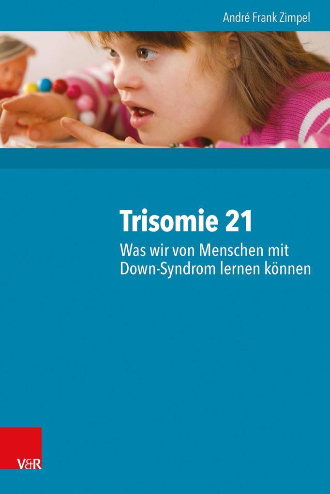 Trisomie 21 - Was wir von Menschen mit Down-Syn...