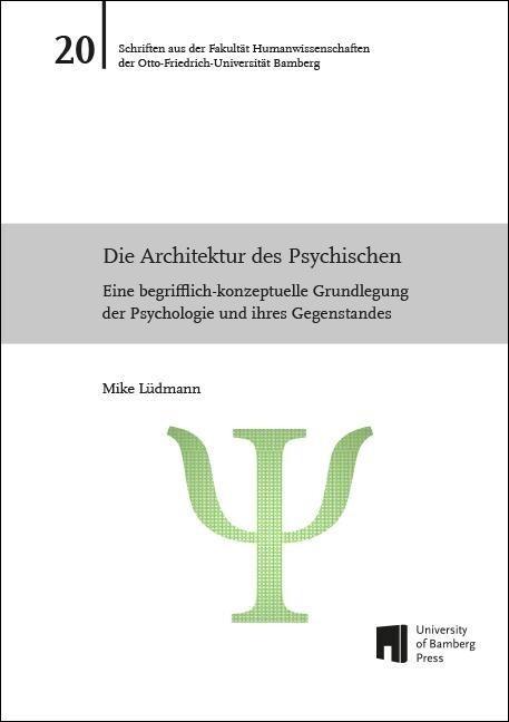 Die Architektur des Psychischen als Buch von Mi...
