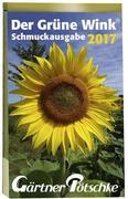 Gärtner Pötschkes Der Grüne Wink Schmuckausgabe 2017