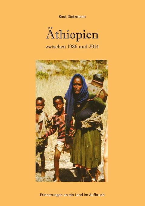 Äthiopien zwischen 1986 und 2014 als Taschenbuc...