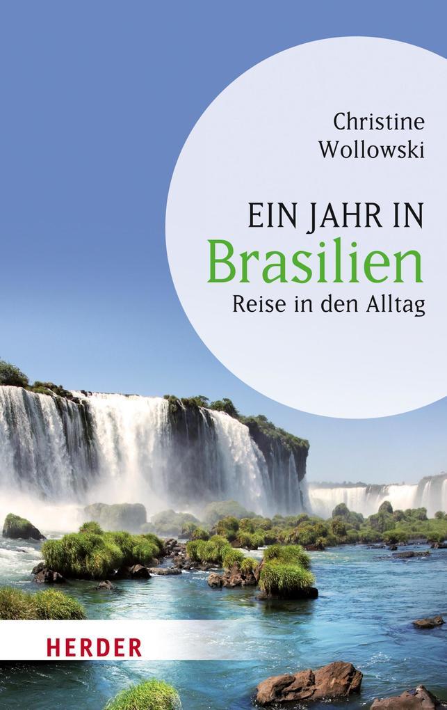Ein Jahr in Brasilien als eBook Download von Ch...