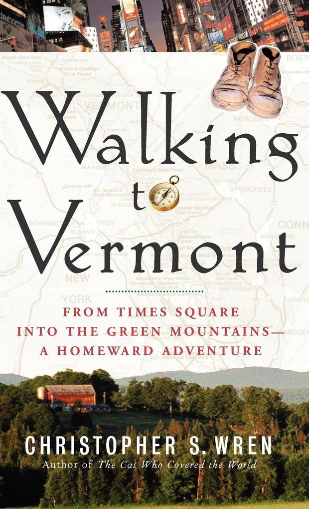 Walking to Vermont als Buch