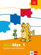 MiniMax. Förderheft 1. Schuljahr. Fördern und Inklusion
