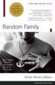 Random Family: Love, Drugs, Trouble, and Coming of Age in the Bronx als Taschenbuch