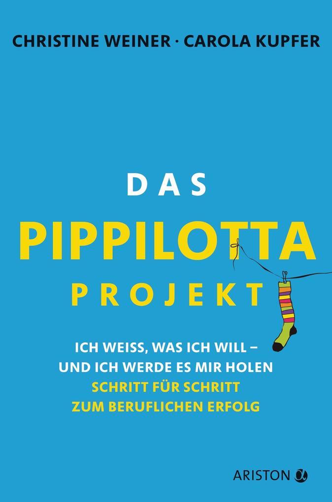 Das Pippilotta-Projekt als eBook Download von C...