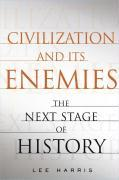 Civilization and Its Enemies: The Next Stage of History als Buch