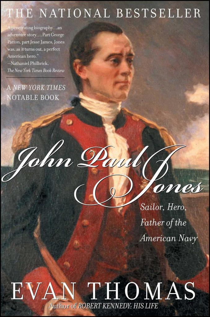 John Paul Jones: Sailor, Hero, Father of the American Navy als Taschenbuch