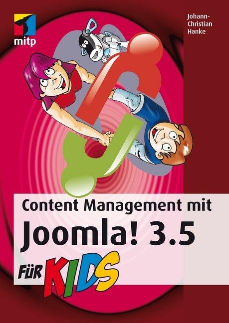 Content Management mit Joomla! 3.5 für Kids als...