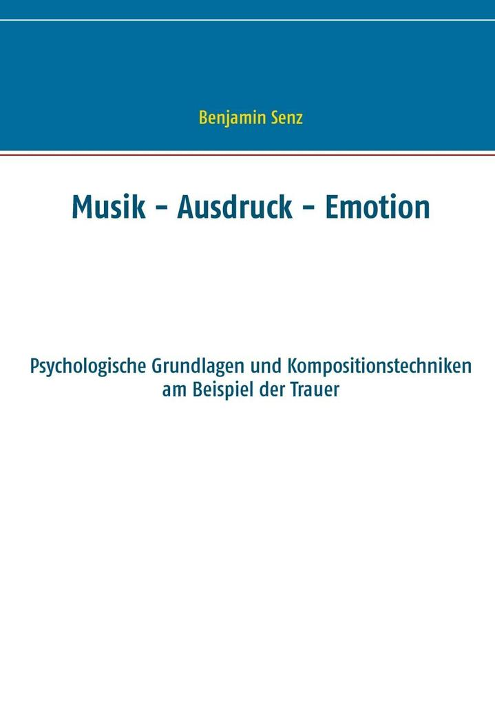 Musik - Ausdruck - Emotion als eBook Download v...