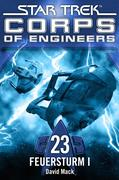 Star Trek - Corps of Engineers 23: Feuersturm 1