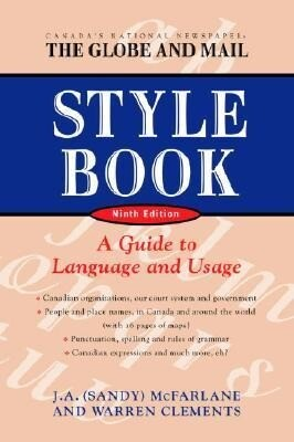 The Globe and Mail Style Book, Ninth Edition: A Guide to Language and Usage als Taschenbuch