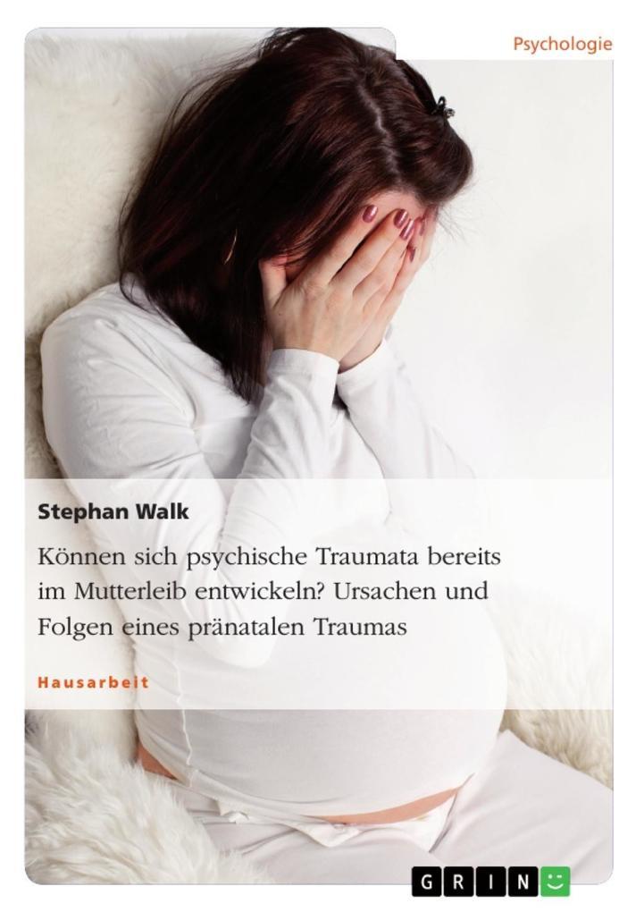 Können sich psychische Traumata bereits im Mutt...