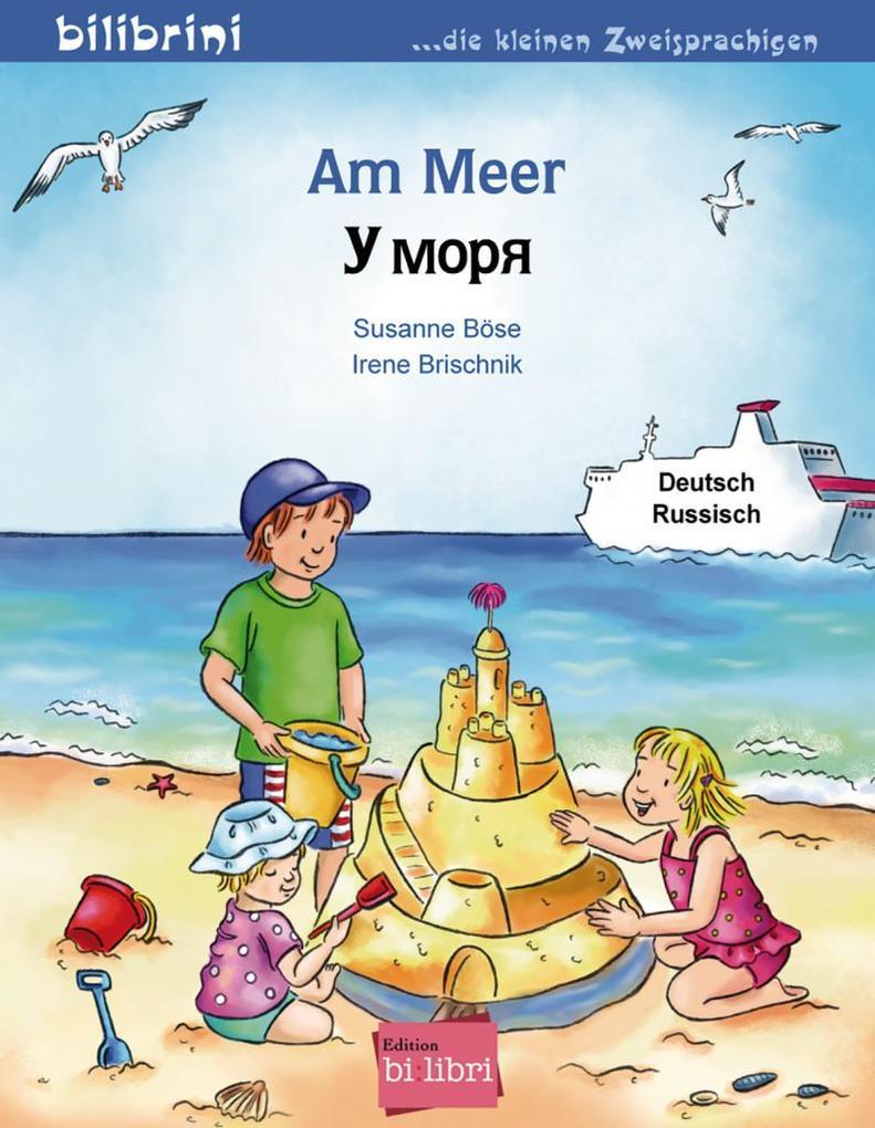 Am Meer. Kinderbuch Deutsch-Russisch als Buch v...