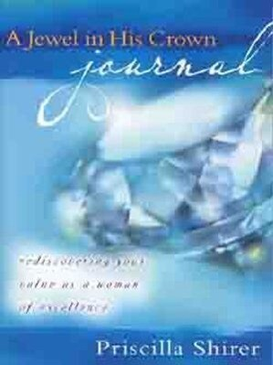 A Jewel in His Crown Journal: Rediscovering Your Value as a Woman of Excellence als Taschenbuch