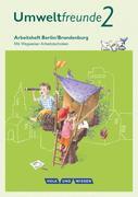 Umweltfreunde 2. Schuljahr- Berlin/Brandenburg - Arbeitsheft