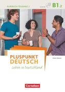 Pluspunkt Deutsch B1: Teilband 2 - Kursbuch mit Video-DVD