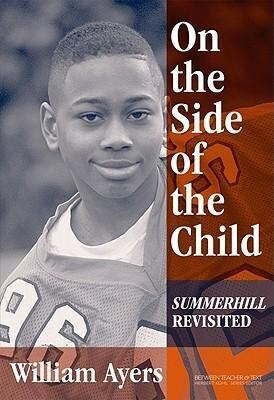 On the Side of the Child: Summerhill Revisited als Taschenbuch