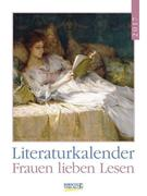 Frauen lieben Lesen 2017 Literatur-Wochenkalender