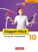 Doppel-Klick - Grundausgabe. 10. Schuljahr. Schülerbuch