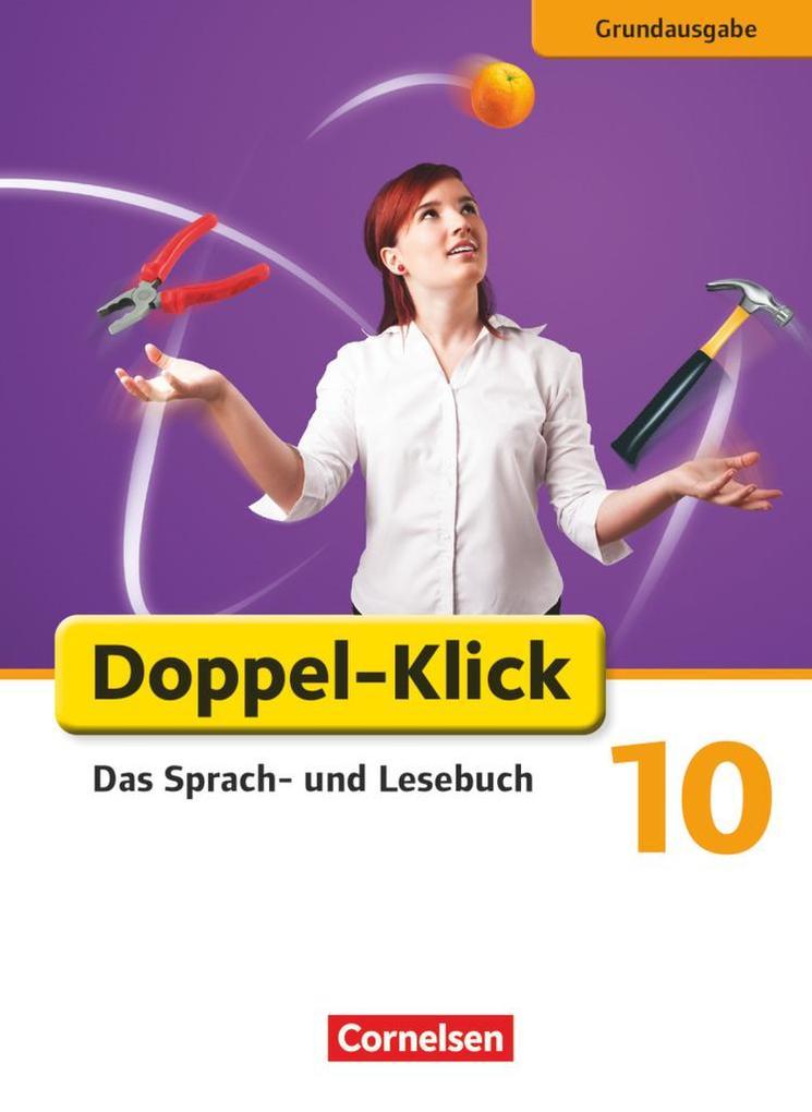 Doppel-Klick - Grundausgabe. 10. Schuljahr. Schülerbuch als Buch (gebunden)