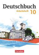 Deutschbuch Gymnasium 10. Schuljahr - Östliche Bundesländer und Berlin - Arbeitsheft mit Lösungen