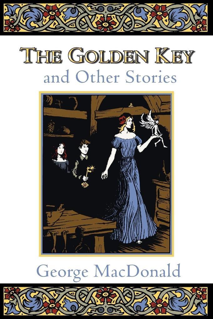 The Golden Key and Other Stories als Taschenbuch