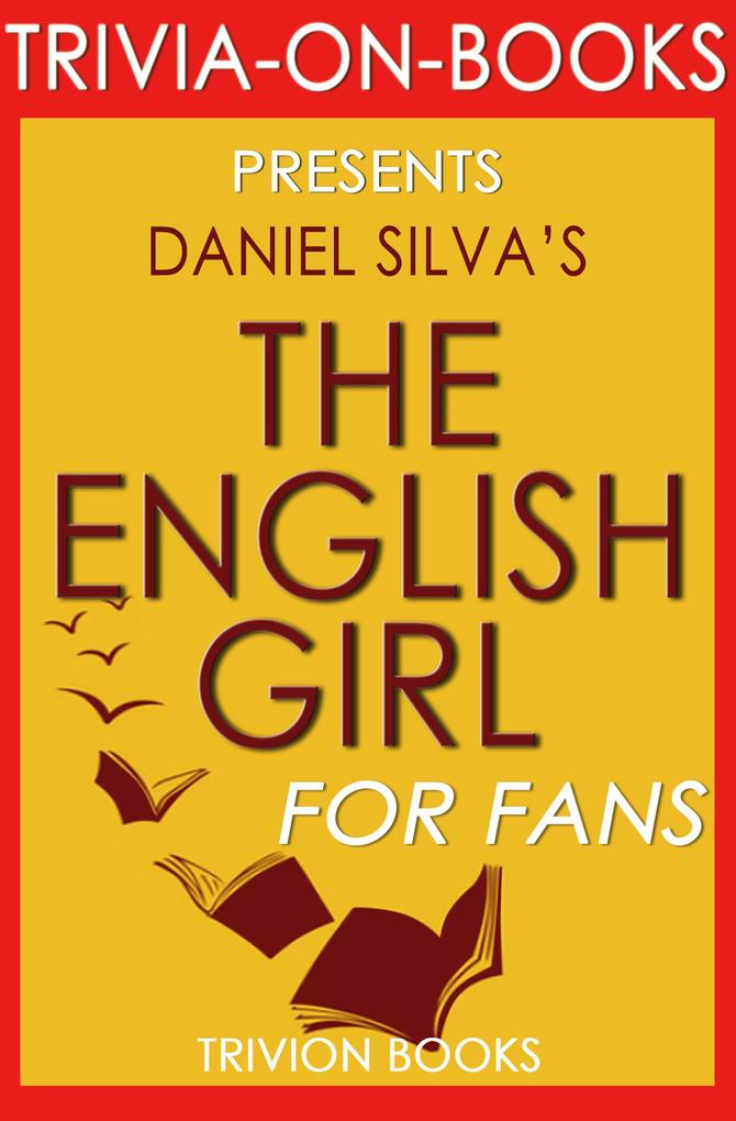 The English Girl by Daniel Silva (Trivia-On-Boo...