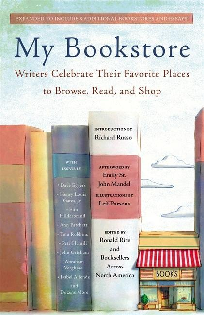 My Bookstore: Writers Celebrate Their Favorite ...