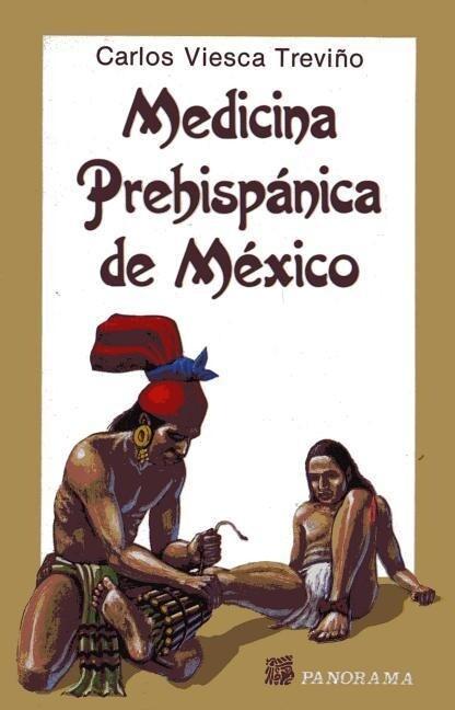 Medicina Prehispanica de Mexico als Taschenbuch