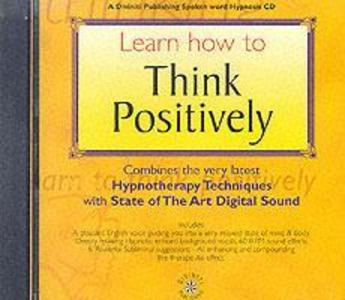 Learn How to Think Positively als Hörbuch
