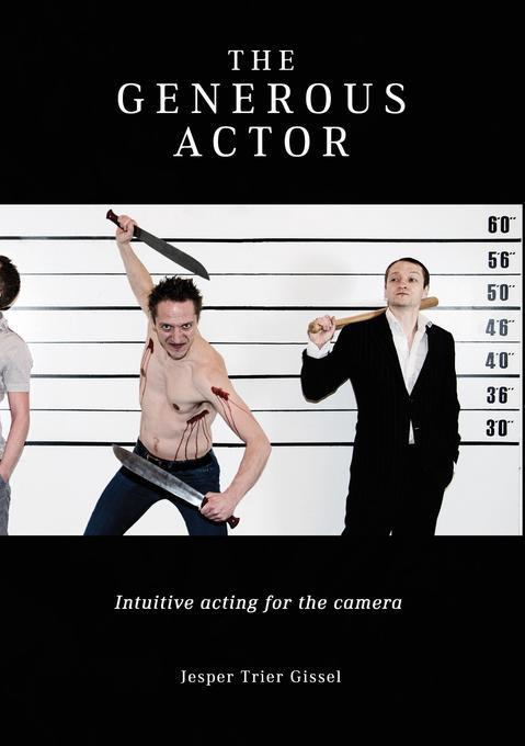 The Generous Actor als Buch von Jesper Trier Gi...