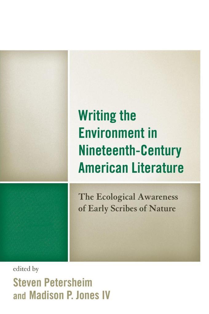 Writing the Environment in Nineteenth-Century American Literature als eBook epub
