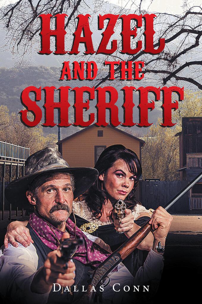 Hazel and the Sheriff als eBook Download von Da...