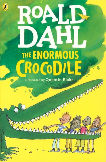 The Enormous Crocodile (Chapter Book Edition) als Taschenbuch